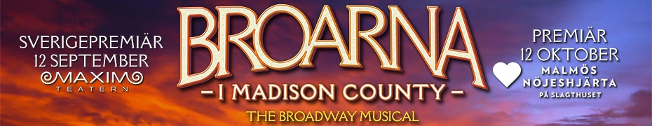 Broarna i Madison County – The Broadway Musical